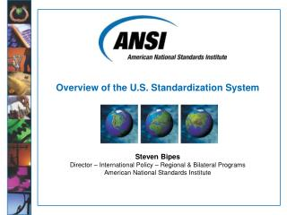 Overview of the U.S. Standardization System