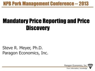 NPB Pork Management Conference -- 2013