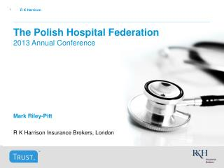 The Polish Hospital Federation 2013 Annual Conference