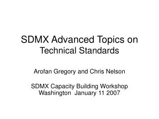 SDMX Advanced Topics on  Technical Standards