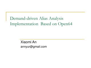 Demand-driven Alias Analysis Implementation  Based on Open64