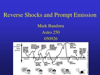 Reverse Shocks and Prompt Emission