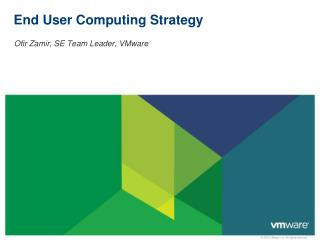 End User Computing Strategy