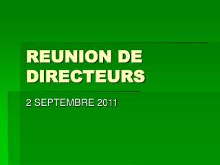 REUNION DE DIRECTEURS