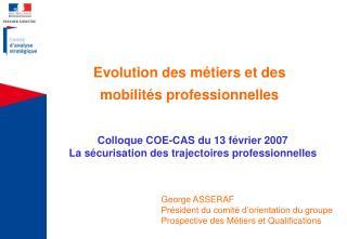Evolution des métiers et des mobilités professionnelles
