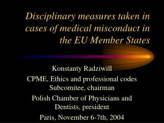Disciplinary measures taken in cases of medical misconduct in the EU Member States