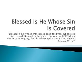 Blessed Is He Whose Sin Is  Covered