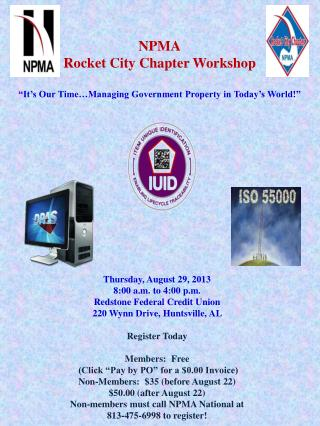 "NPMA Rocket City Chapter Workshop ""It's Our Time…Managing Government Property in Today's World!"""