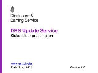 DBS Update Service Stakeholder presentation