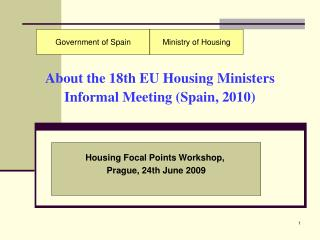 About the  18th EU Housing  Ministers Informal Meeting (Spain, 2010)