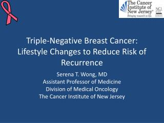 Triple-Negative Breast Cancer: Lifestyle Changes to Reduce Risk of Recurrence
