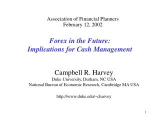 Forex in the Future:  Implications for Cash Management