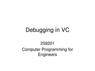 Debugging in VC