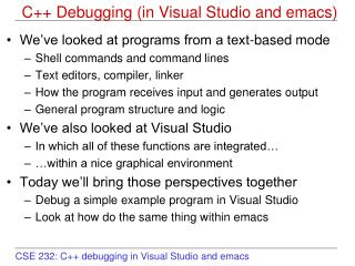 C++ Debugging (in Visual Studio and emacs)