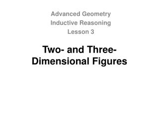 Two- and Three-Dimensional Figures