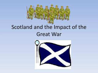 Scotland and the Impact of the Great War