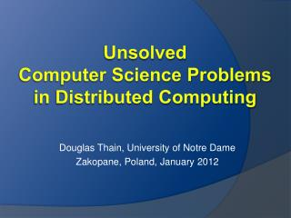 Unsolved Computer Science Problems in Distributed Computing