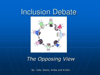 Inclusion Debate