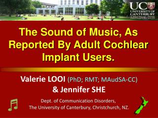 The Sound of Music, As Reported By Adult Cochlear Implant Users.