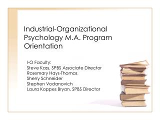Industrial-Organizational Psychology M.A. Program Orientation