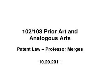 102/103 Prior Art and Analogous Arts