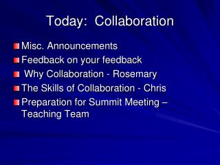 Today:  Collaboration