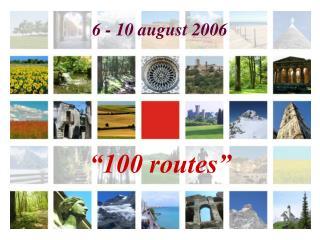 """""""100 routes"""""""