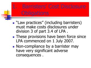 1.   Barristers' Cost Disclosure Obligations