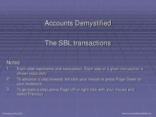 Accounts Demystified The SBL transactions