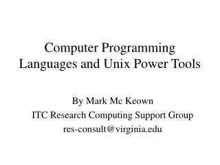 Computer Programming Languages and Unix Power Tools