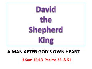 David  the  Shepherd  King