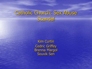 Catholic Church: Sex Abuse Scandal