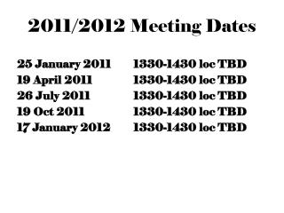 2011/2012 Meeting Dates