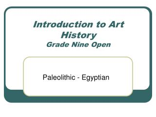 Introduction to Art History Grade Nine Open