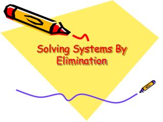 Solving Systems By Elimination