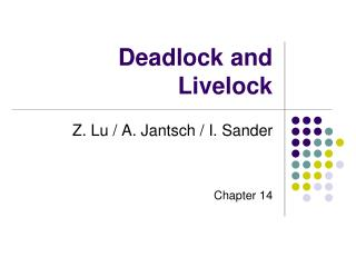 Deadlock and Livelock