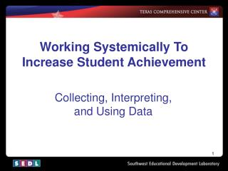 Working Systemically To Increase Student Achievement