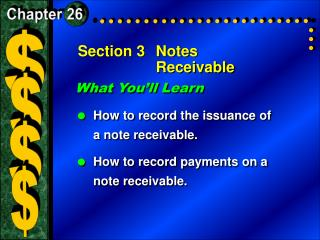 Section 3	Notes Receivable