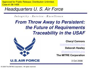 From Throw Away to Persistent: the Future of Requirements Traceability in the USAF