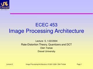 ECEC 453 Image Processing Architecture