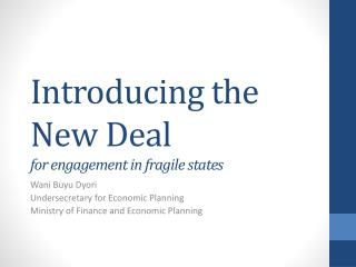 Introducing the New Deal for engagement in fragile states