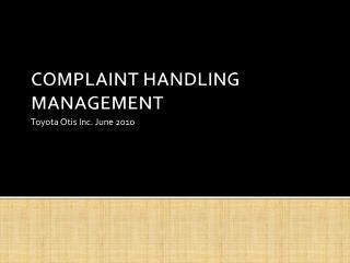 COMPLAINT HANDLING MANAGEMENT