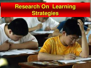 Research On  Learning  Strategies