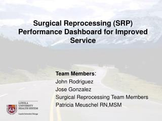 Surgical Reprocessing (SRP) Performance Dashboard for Improved Service