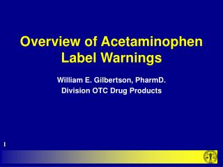 Overview of Acetaminophen  Label Warnings
