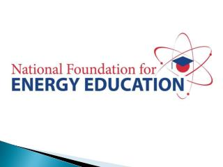 National Student           Energy Survey    Focus Group Students from  30 High Schools