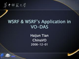 WSRF & WSRF's Application in VO-DAS