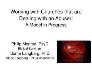 Working with Churches that are Dealing with an Abuser: A Model in Progress