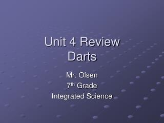Unit 4 Review Darts