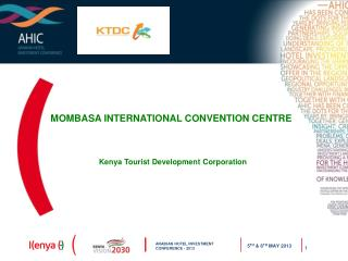 MOMBASA INTERNATIONAL CONVENTION CENTRE